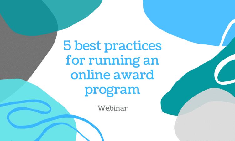 5 Best Practices for Running an Online Award Program