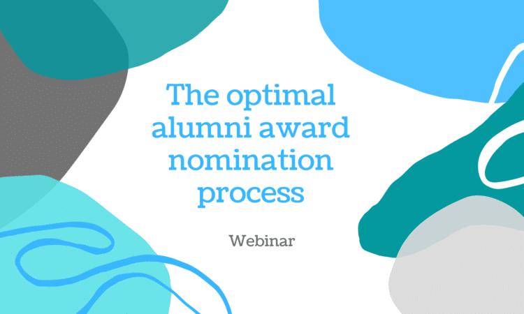 The optimal alumni award nomination process