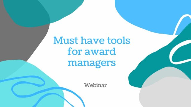 must have tools for award managers
