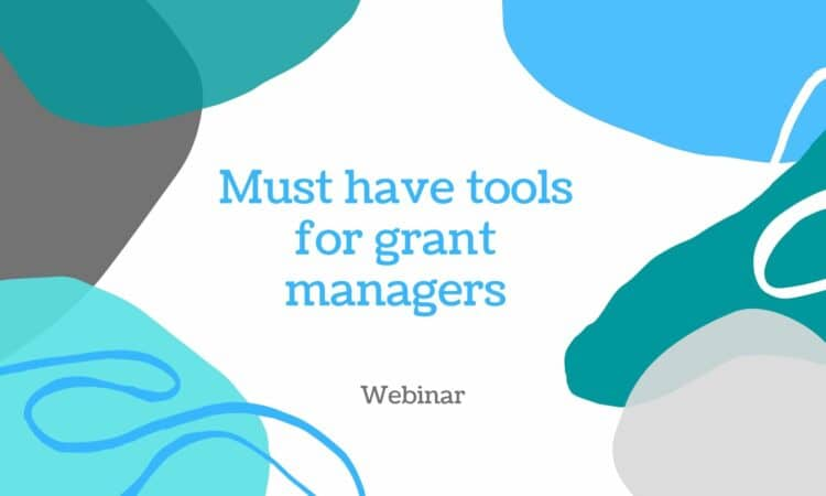 Must have tools for grant managers