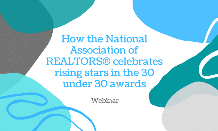 How the National Association of REALTORS® celebrates rising stars in the real estate industry